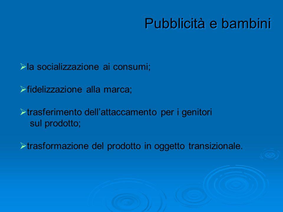 Pubblicità e bambini la socializzazione ai consumi;
