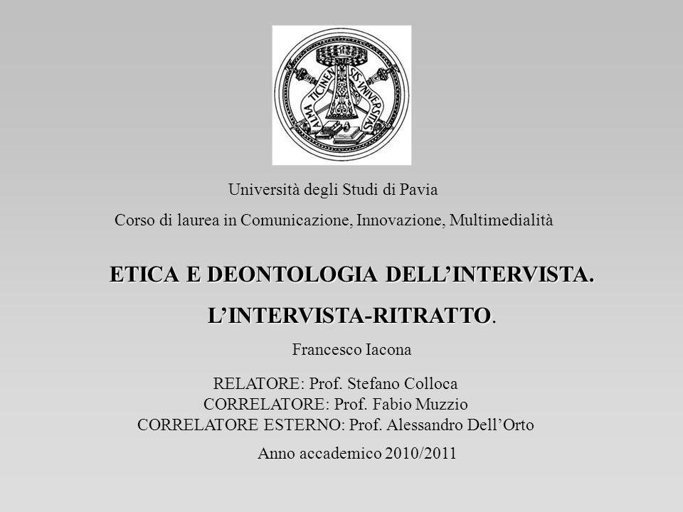ETICA E DEONTOLOGIA DELL'INTERVISTA.