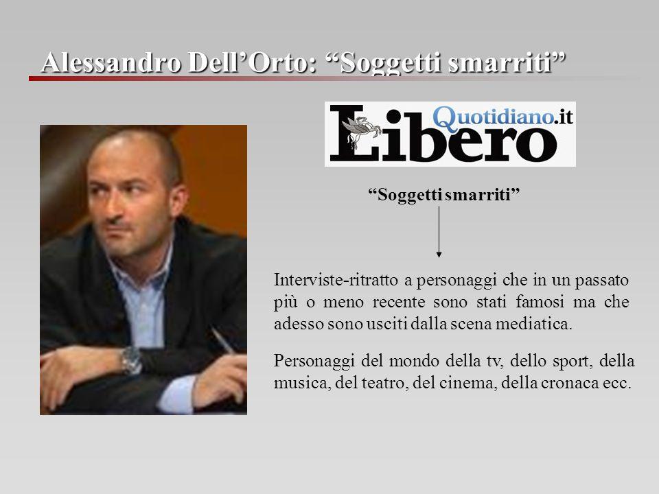 Alessandro Dell'Orto: Soggetti smarriti