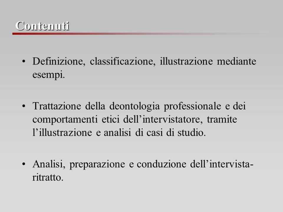 Contenuti Definizione, classificazione, illustrazione mediante esempi.