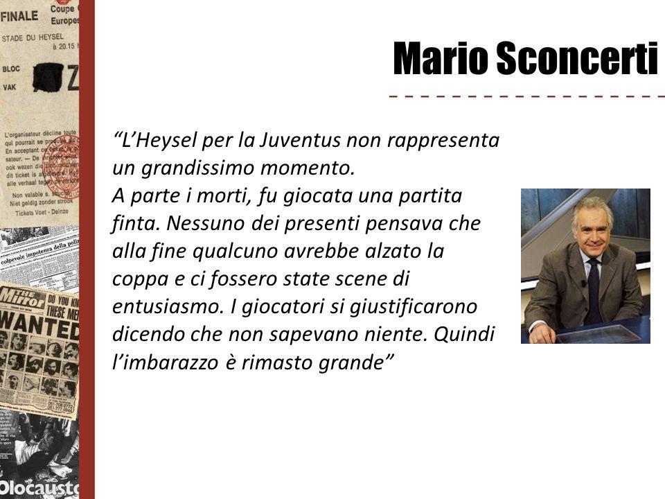 Mario Sconcerti L'Heysel per la Juventus non rappresenta un grandissimo momento.