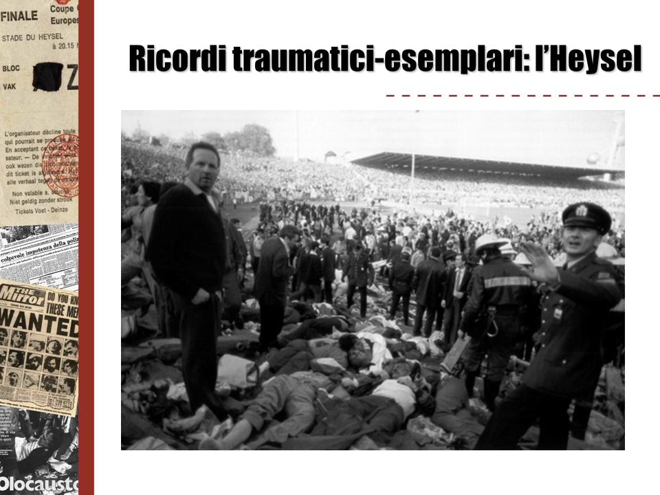 Ricordi traumatici-esemplari: l'Heysel