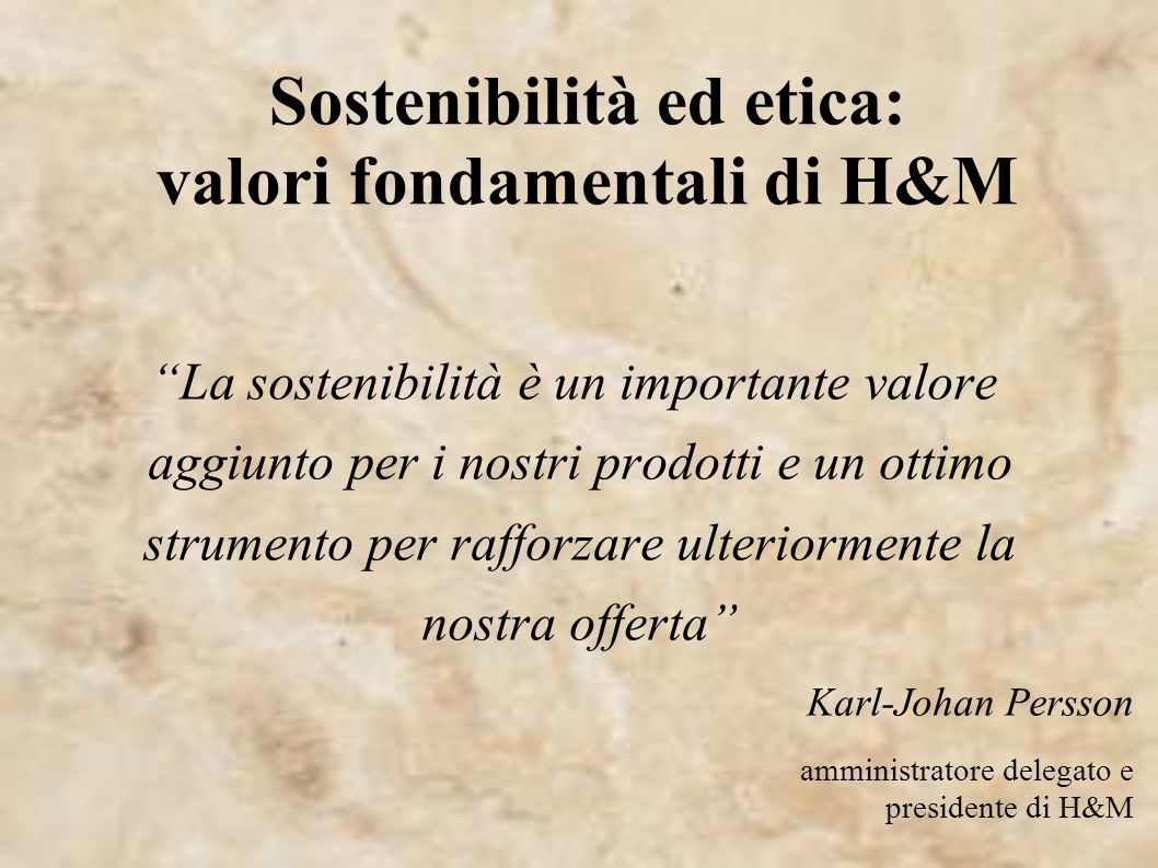 Sostenibilità ed etica: valori fondamentali di H&M
