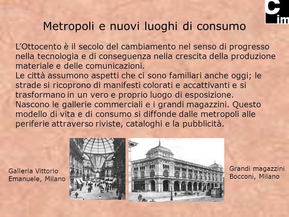 Metropoli e nuovi luoghi di consumo