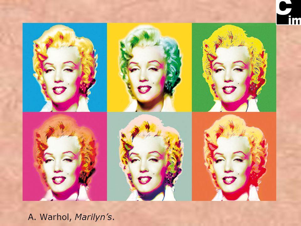 A. Warhol, Marilyn's.