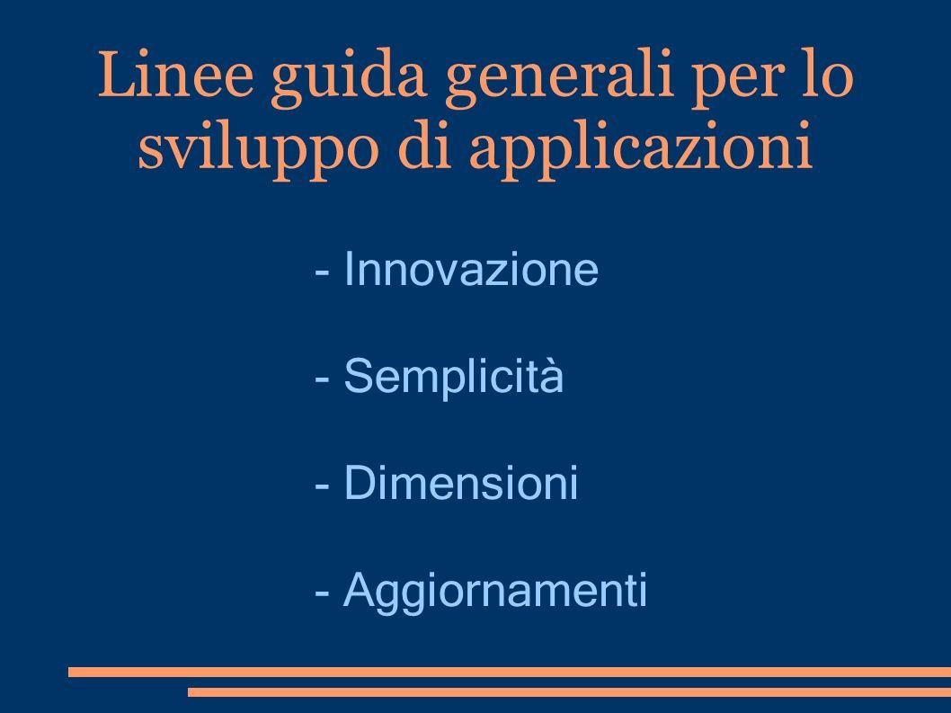 Linee guida generali per lo sviluppo di applicazioni