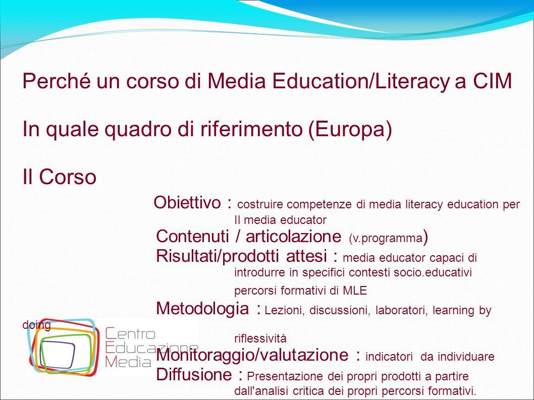 Perché un corso di Media Education/Literacy a CIM