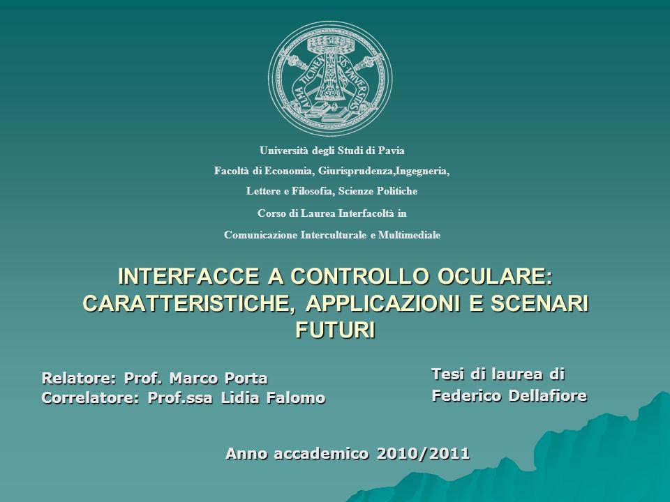 Relatore: Prof. Marco Porta Correlatore: Prof.ssa Lidia Falomo