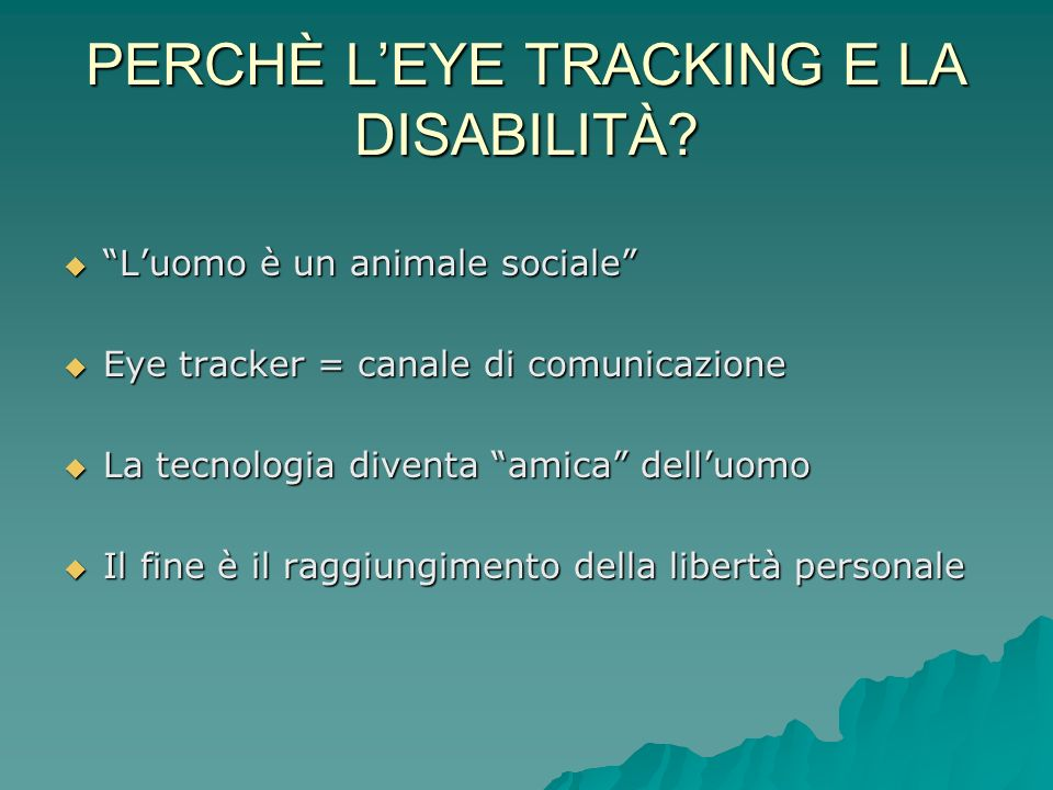 PERCHÈ L'EYE TRACKING E LA DISABILITÀ
