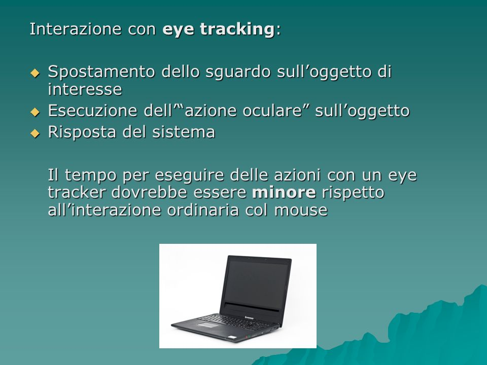 Interazione con eye tracking: