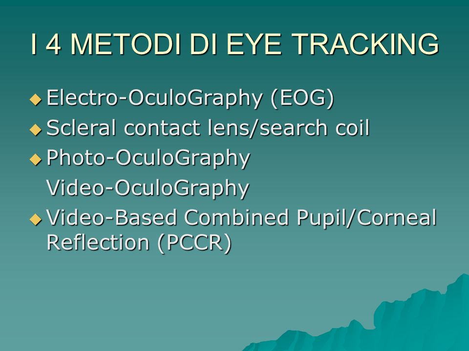 I 4 METODI DI EYE TRACKING