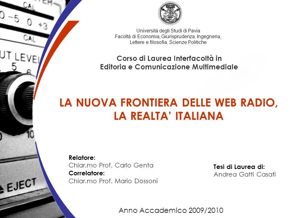 LA NUOVA FRONTIERA DELLE WEB RADIO, LA REALTA' ITALIANA