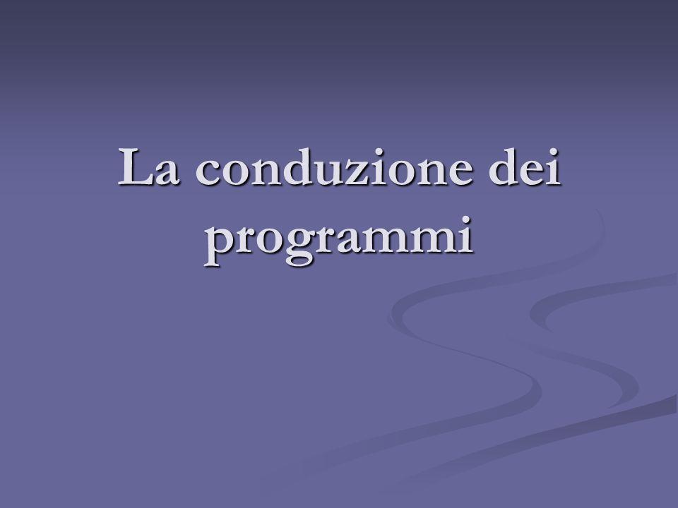 La conduzione dei programmi