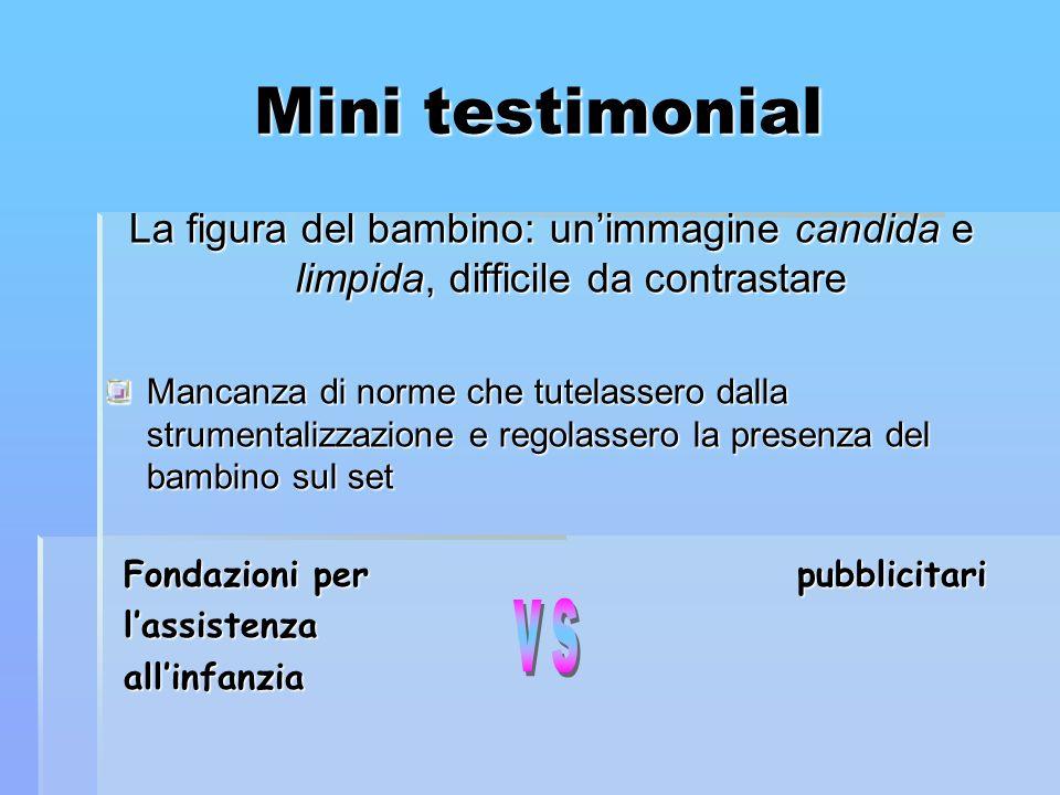 Mini testimonial La figura del bambino: un'immagine candida e limpida, difficile da contrastare.