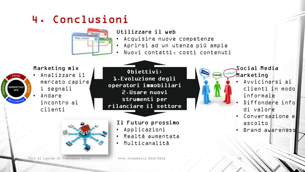 4. Conclusioni Utilizzare il web Acquisire nuove competenze