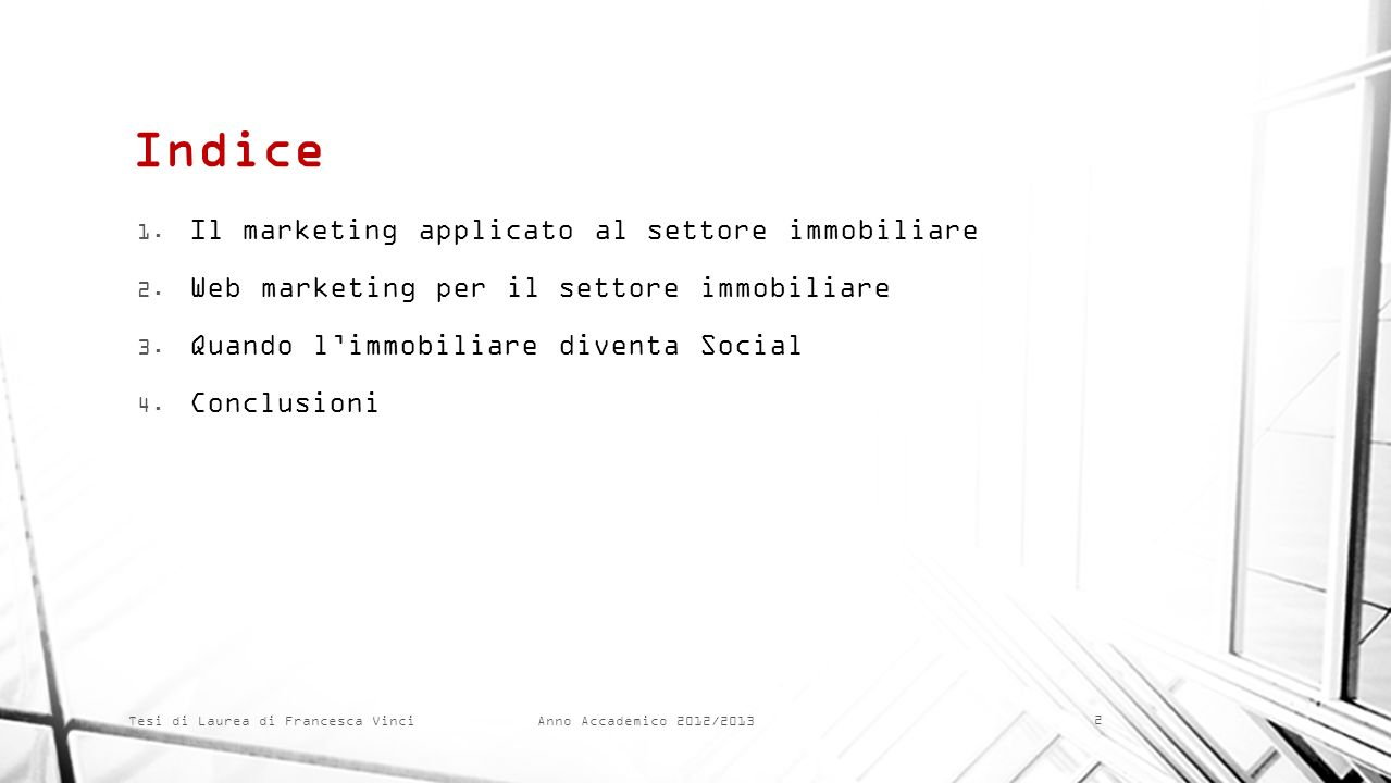 Indice Il marketing applicato al settore immobiliare