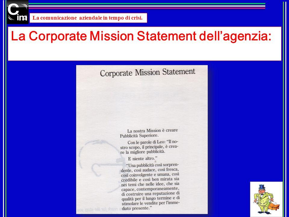 La Corporate Mission Statement dell'agenzia: