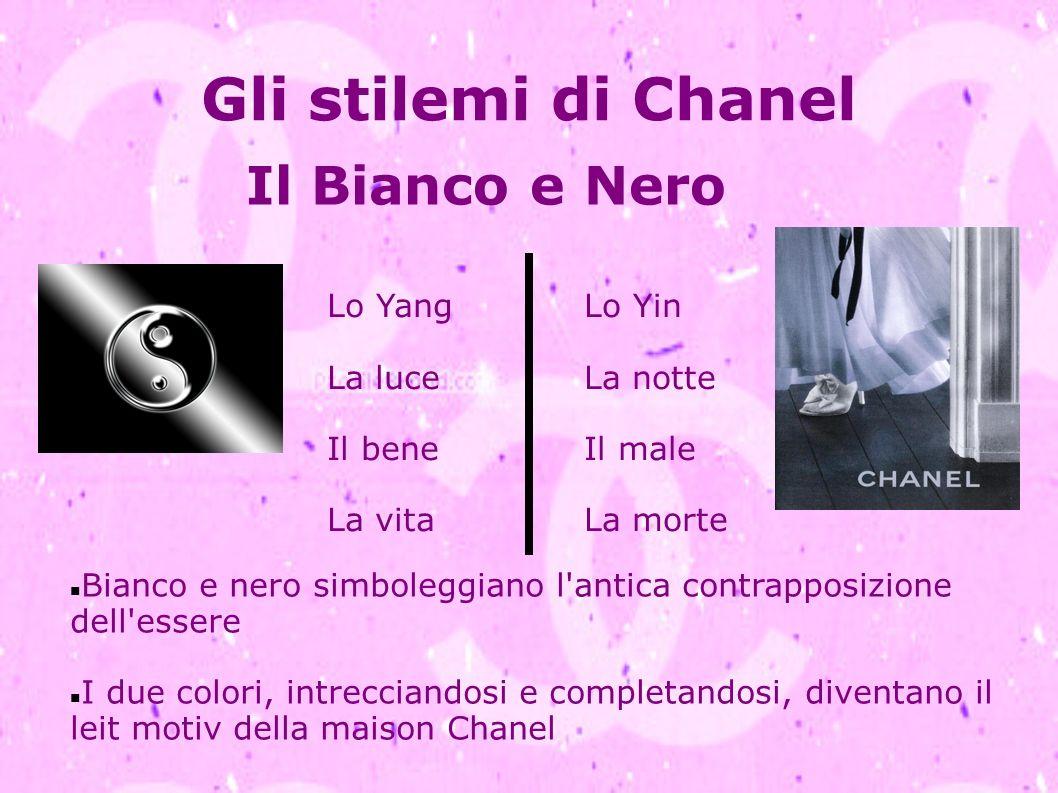 Gli stilemi di Chanel Il Bianco e Nero Lo Yang La luce Il bene La vita