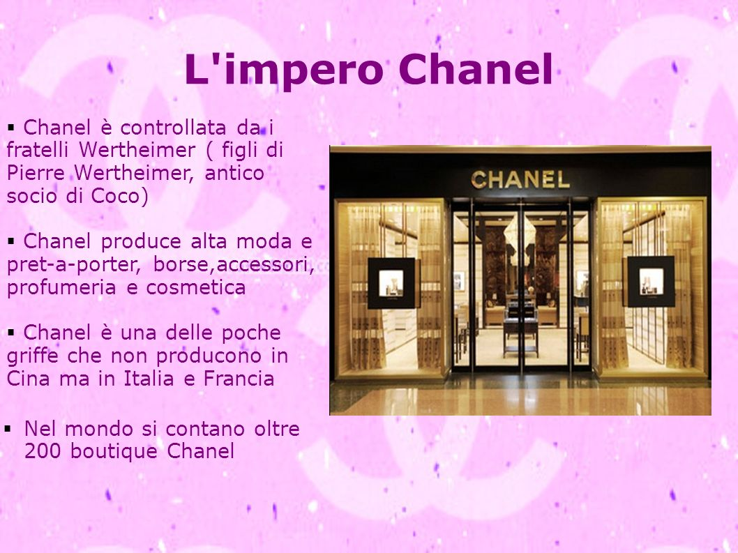 L impero Chanel Chanel è controllata da i fratelli Wertheimer ( figli di Pierre Wertheimer, antico socio di Coco)
