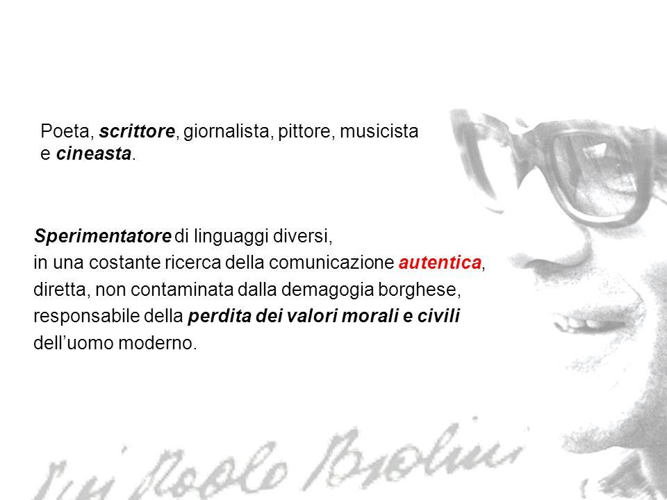 Poeta, scrittore, giornalista, pittore, musicista e cineasta.
