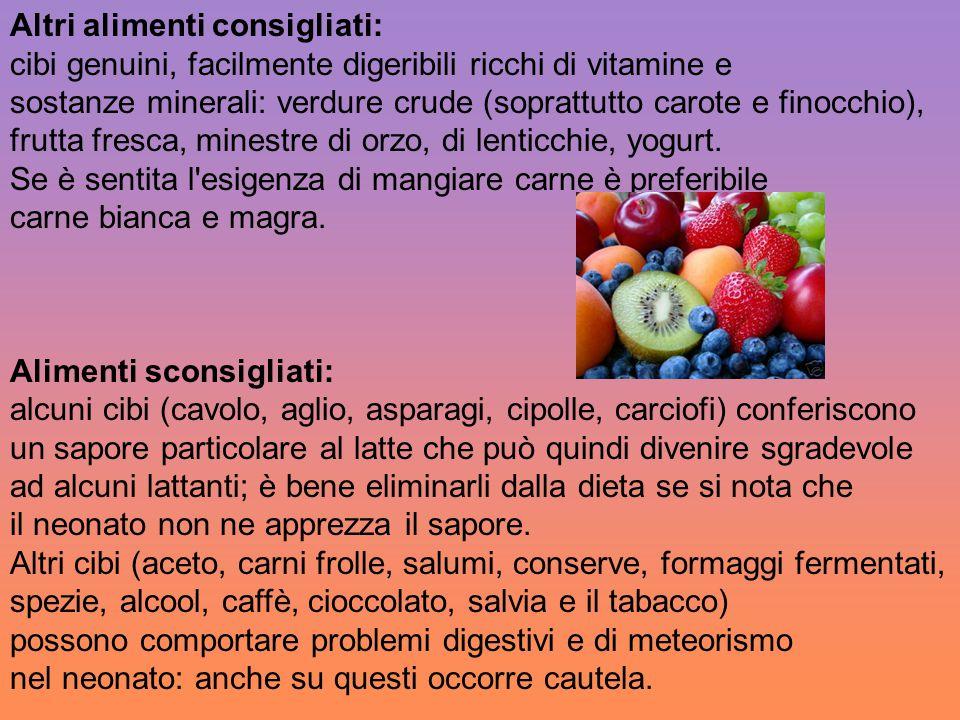 Altri alimenti consigliati: