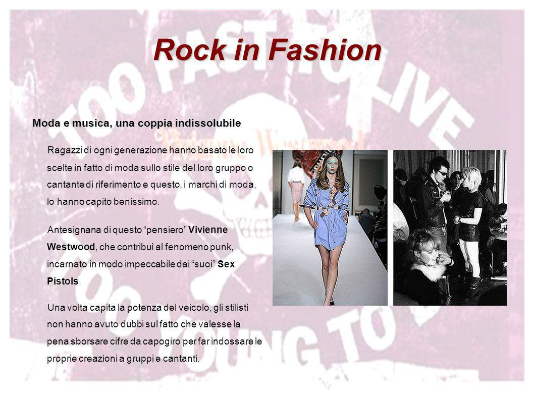 Rock in Fashion Moda e musica, una coppia indissolubile