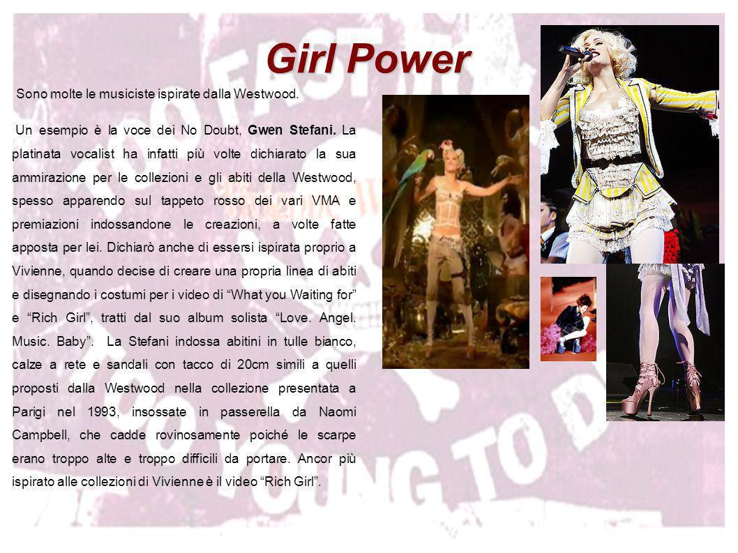 Girl Power Sono molte le musiciste ispirate dalla Westwood.