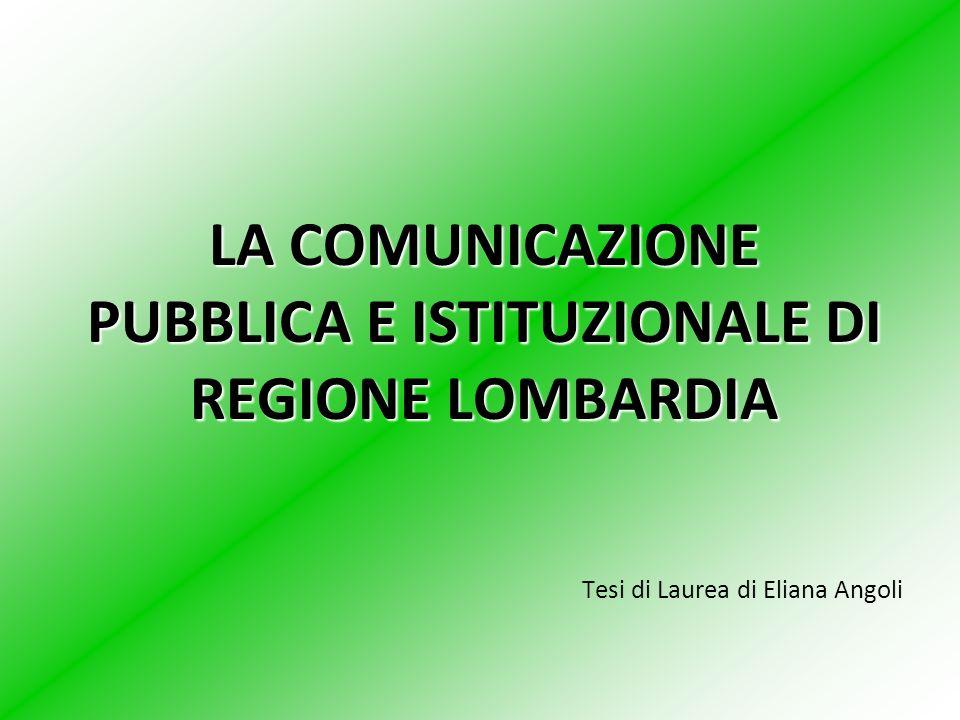LA COMUNICAZIONE PUBBLICA E ISTITUZIONALE DI REGIONE LOMBARDIA