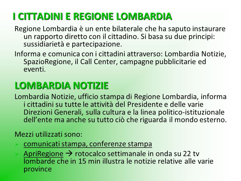 I CITTADINI E REGIONE LOMBARDIA
