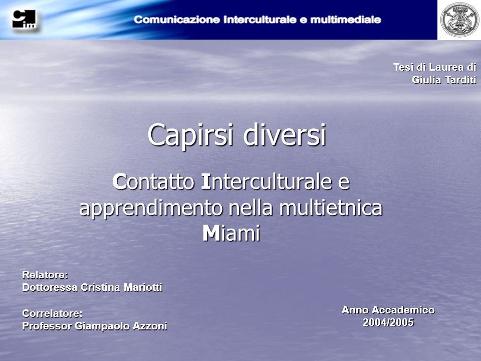 Contatto Interculturale e apprendimento nella multietnica Miami