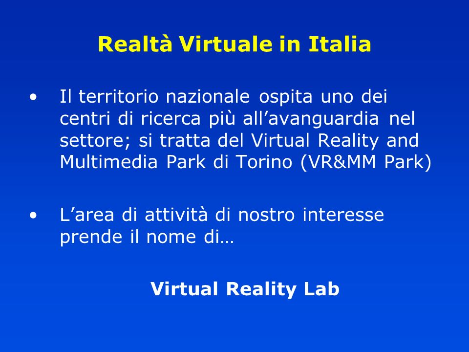 Realtà Virtuale in Italia