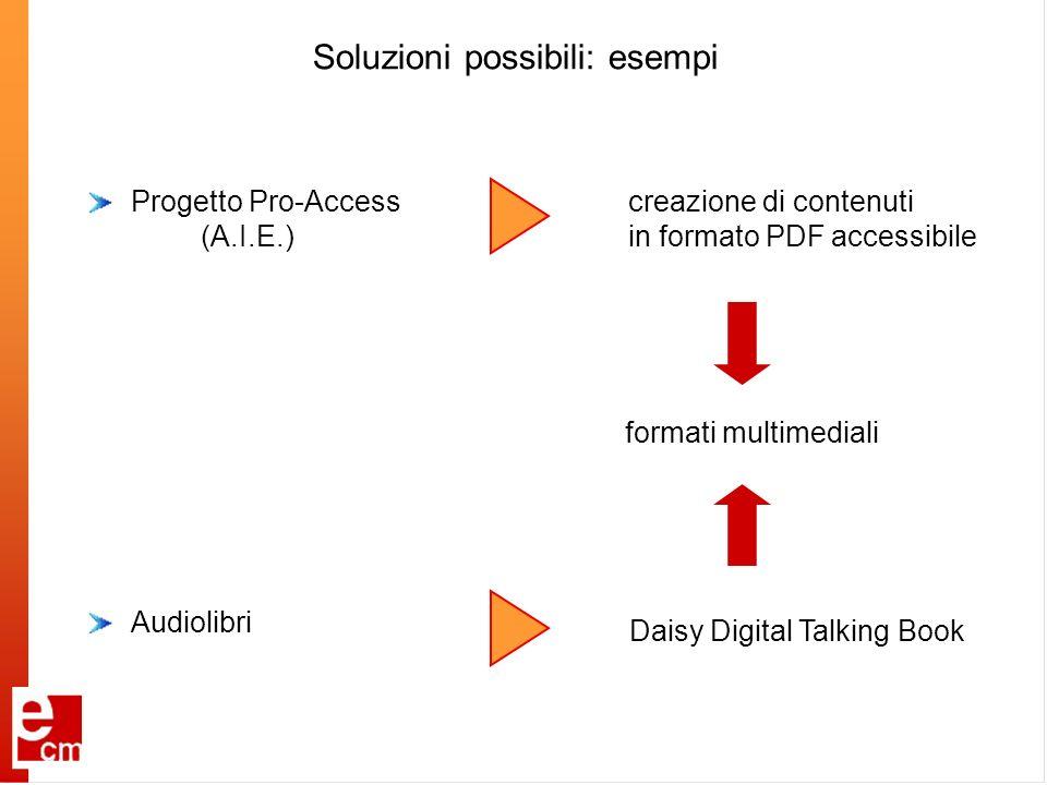 Soluzioni possibili: esempi
