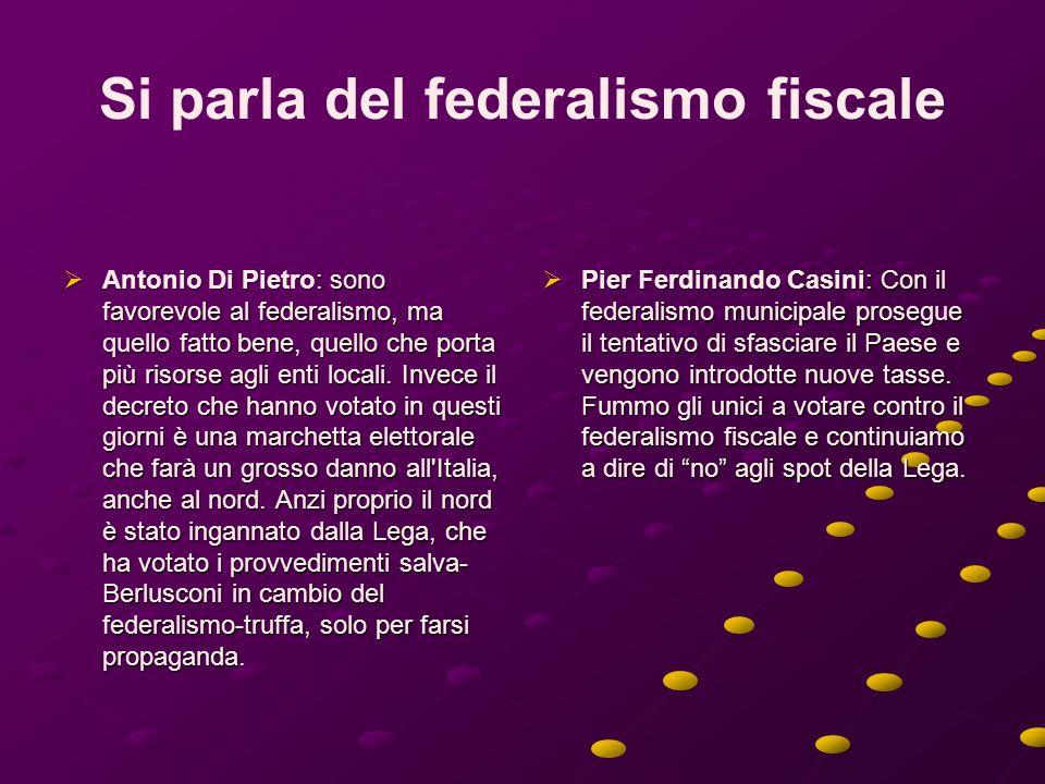 Si parla del federalismo fiscale