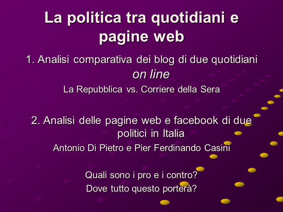 La politica tra quotidiani e pagine web