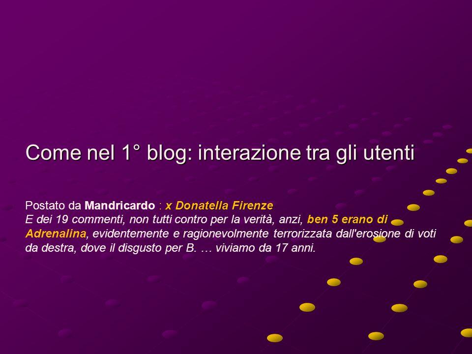 Come nel 1° blog: interazione tra gli utenti