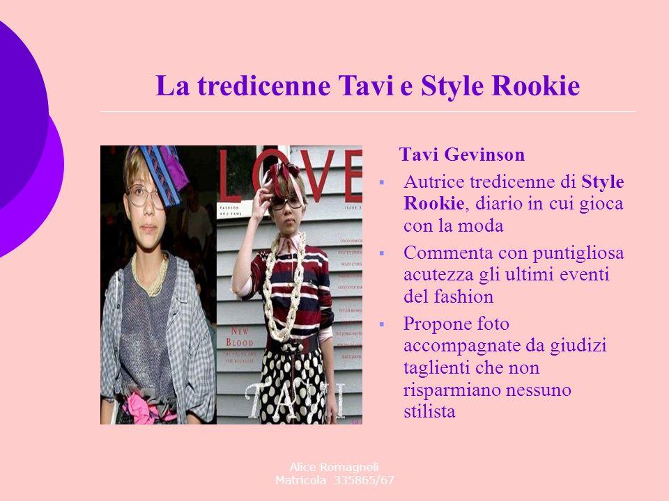 La tredicenne Tavi e Style Rookie