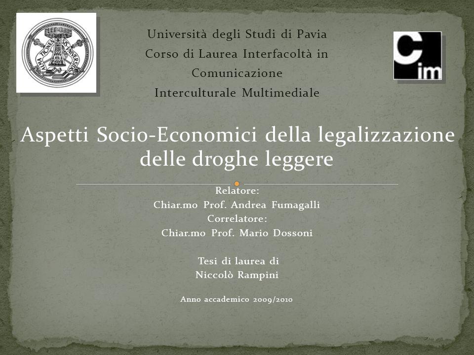 delle droghe leggere Università degli Studi di Pavia