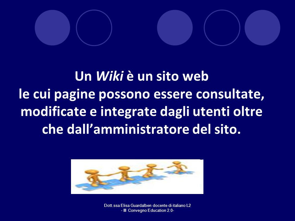 Un Wiki è un sito web le cui pagine possono essere consultate, modificate e integrate dagli utenti oltre che dall'amministratore del sito.