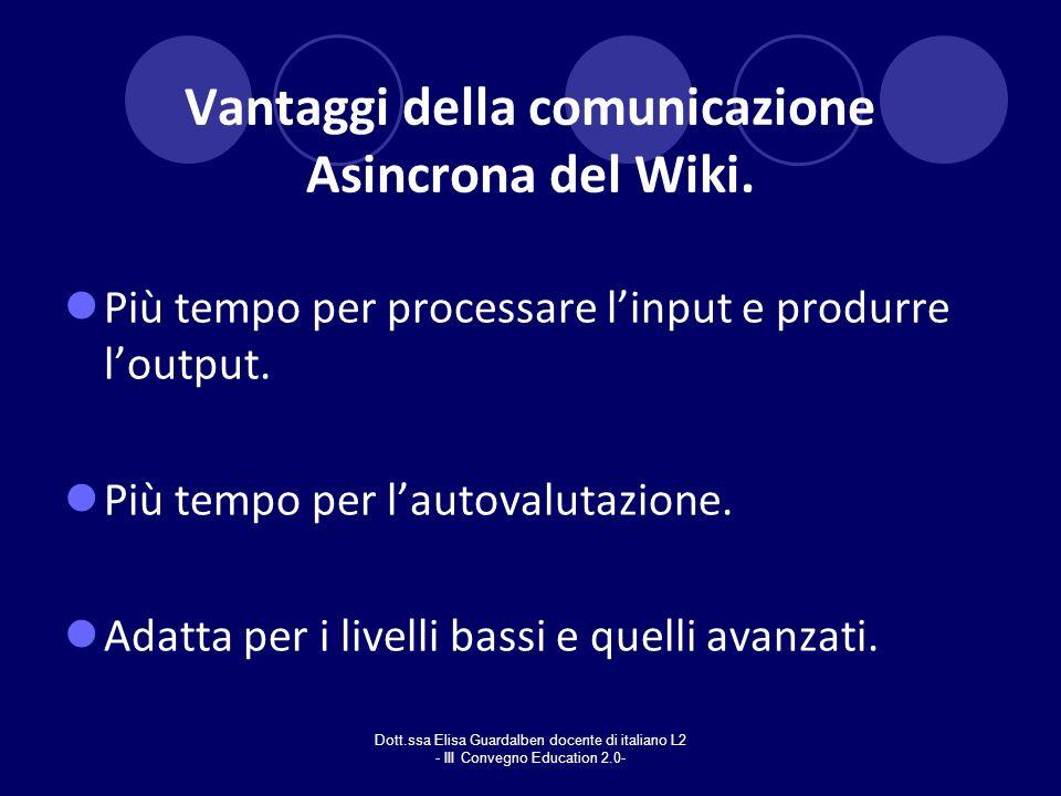 Vantaggi della comunicazione Asincrona del Wiki.