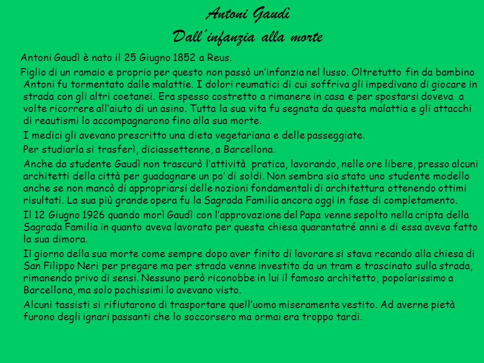 Antoni Gaudì Dall'infanzia alla morte