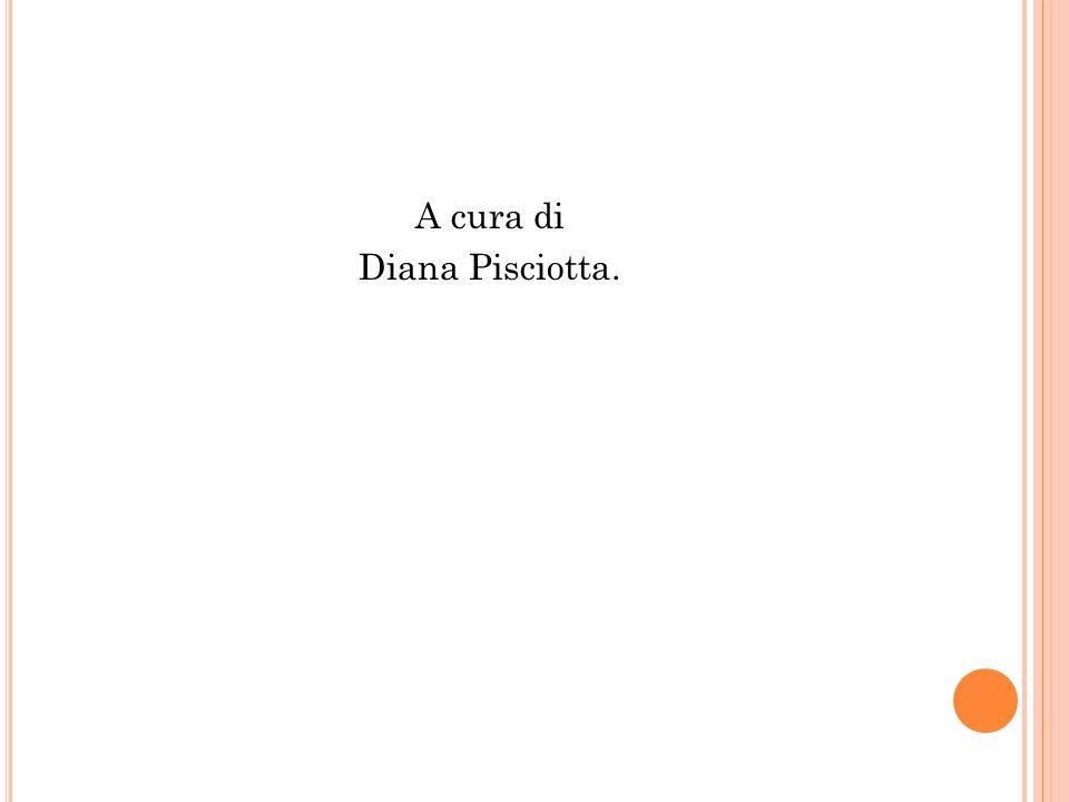 A cura di Diana Pisciotta.