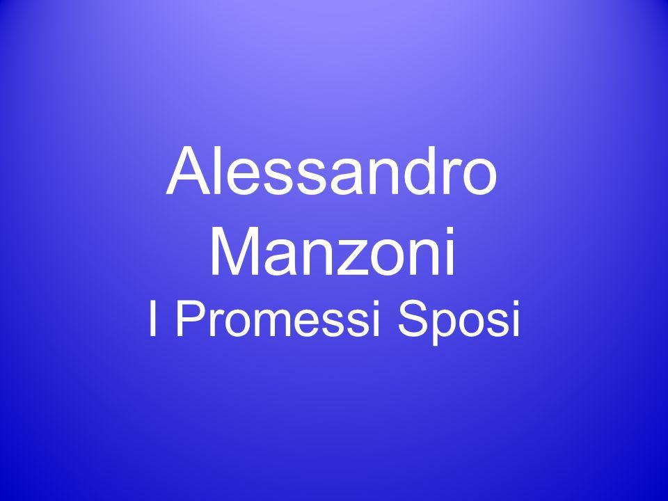 Alessandro Manzoni I Promessi Sposi