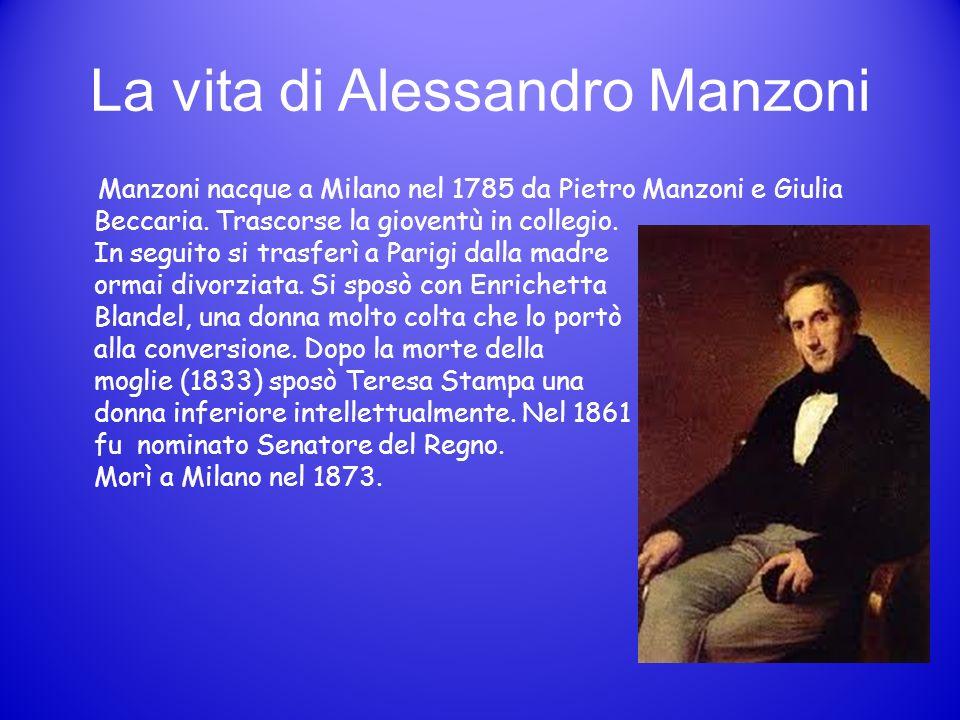 La vita di Alessandro Manzoni