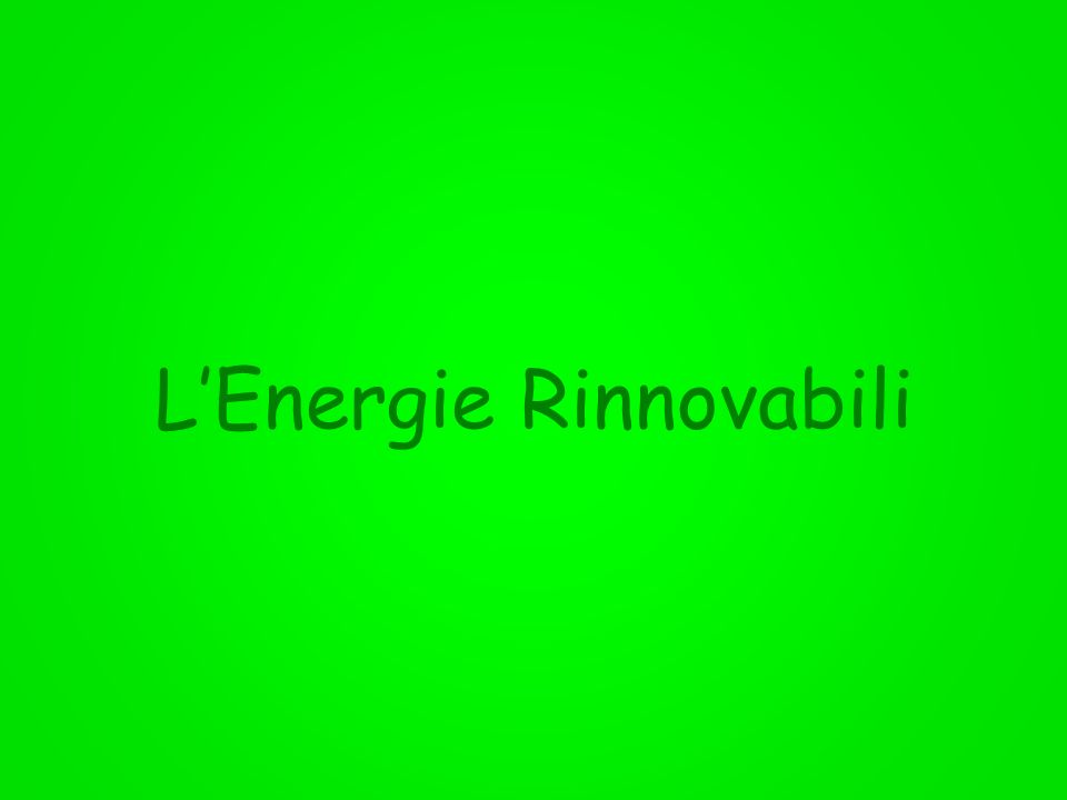 L'Energie Rinnovabili