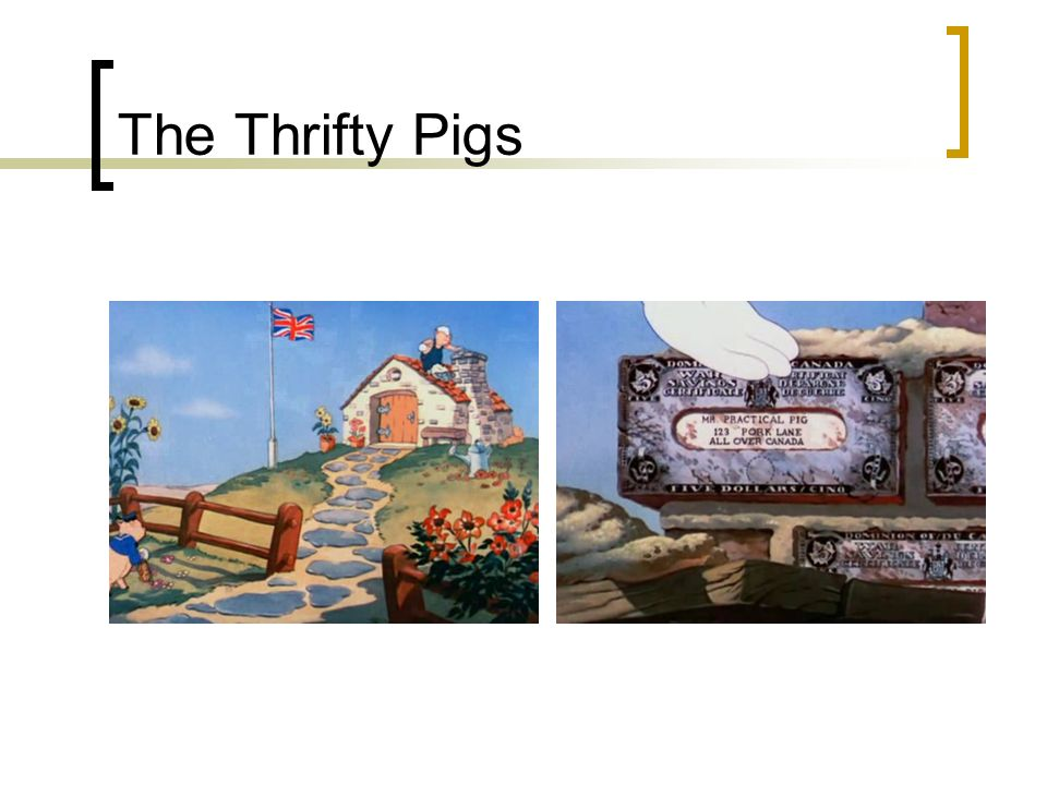 The Thrifty Pigs
