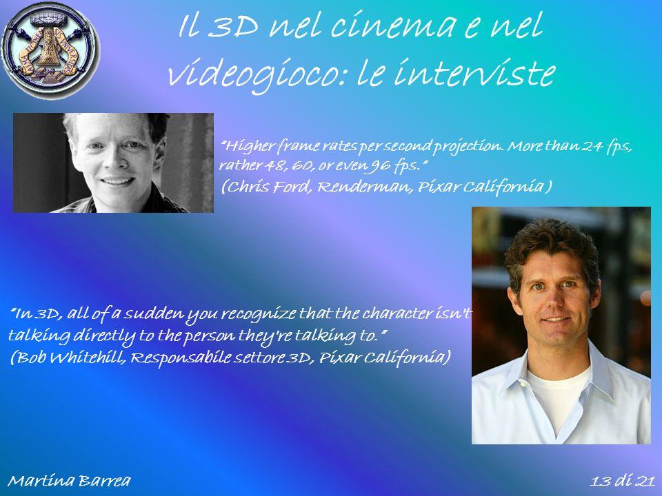 Il 3D nel cinema e nel videogioco: le interviste