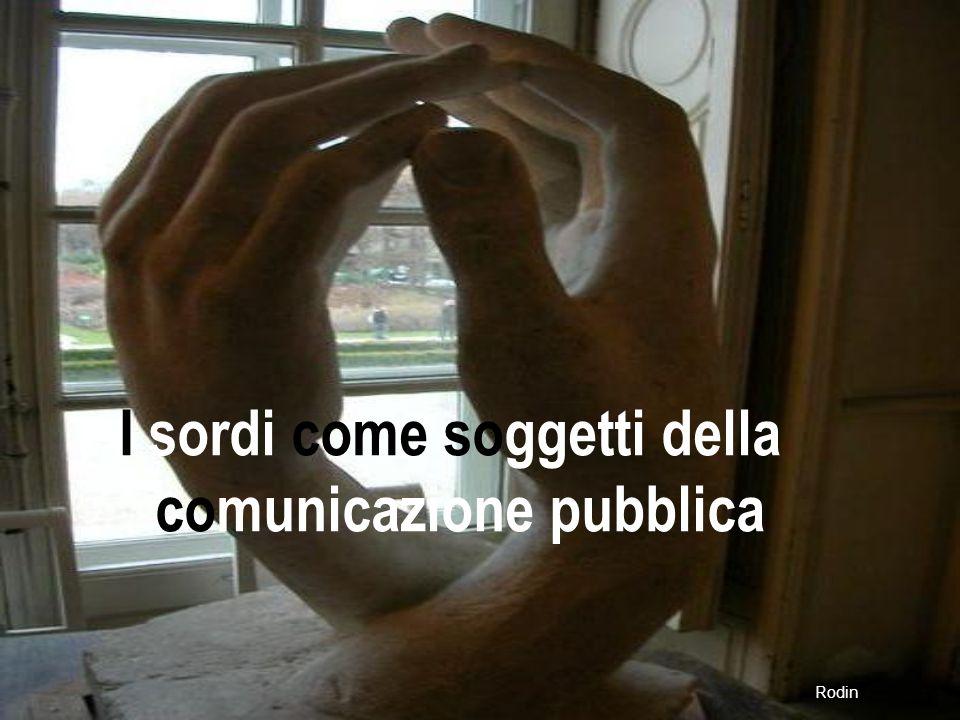 I sordi come soggetti della comunicazione pubblica