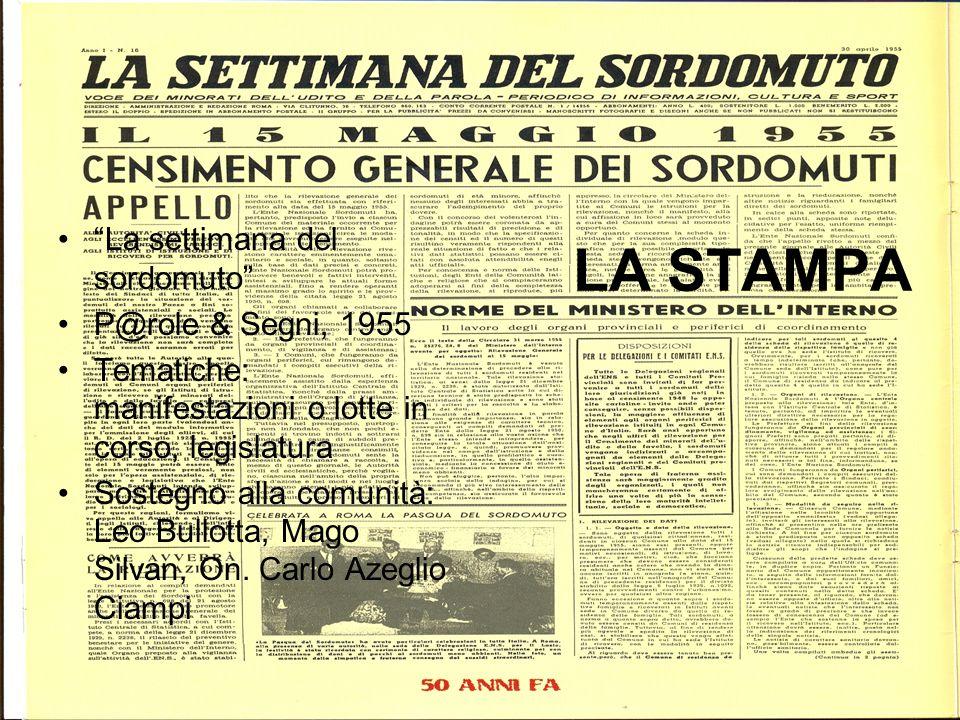 LA STAMPA La settimana del sordomuto P@role & Segni, 1955