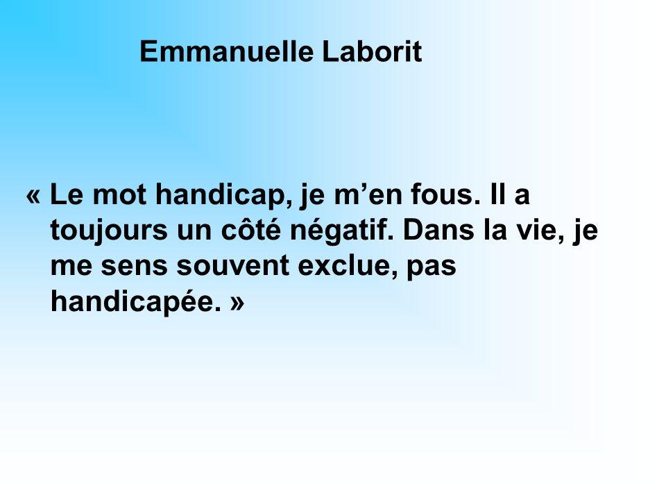 Emmanuelle Laborit « Le mot handicap, je m'en fous.