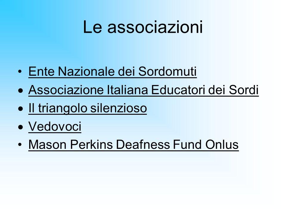 Le associazioni Ente Nazionale dei Sordomuti